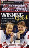 Winning Gold, Lorna Schultz Nicholson, 1552774732