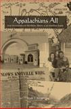 Appalachians All : East Tennesseans and the Elusive History of an American Region, Banker, Mark T., 1572334738
