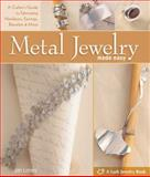 Metal Jewelry Made Easy, Jan Loney, 1600594735