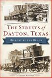 The Streets of Dayton, Texas, Caroline Wadzeck, 1626194734