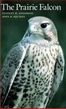 The Prairie Falcon 9780292704732
