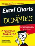 Excel Charts for Dummies, Ken Bluttman, 0764584731