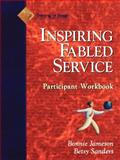 Fabled Service, Participant Workbook : Ordinary Acts, Extraordinary Outcomes, Pfeiffer and Co. Staff and Jameson, Bonnie, 088390473X