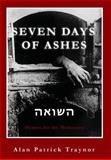 Seven Days of Ashes, Alan Traynor, 0988944731