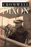 Cromwell Dixon, Martin J. Kidston, 156037473X