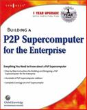Building a P2P Supercomputer for the Enterprise 9781928994732