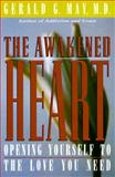 Awakened Heart, Gerald G. May, 0060654732