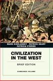 Civilization in the West, Kishlansky, Mark and Geary, Patrick, 0205664733