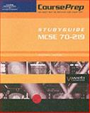 CoursePrep StudyGuide MCSE 70-219 : Designing a Microsoft Windows 2000 Directory Services Infrastructure, Pomper, Gale and Hales, John, 0619034734