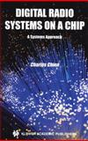 Digital Radio Systems on a Chip : A Systems Approach, Chien, Charles, 1475774737