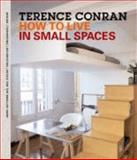 How to Live in Small Spaces 9781840914733