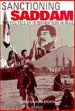 Sanctioning Saddam : The Politics of Intervention in Iraq, Graham-Brown, Sarah and Brown, Sarah Graham, 1860644732