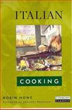 Italian Cooking, Robin Howe, 0233994734