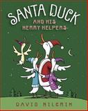 Santa Duck and His Merry Helpers, David Milgrim, 0399254730
