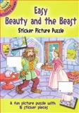 Easy Beauty and the Beast Sticker Picture Puzzle, Cathy Beylon, 0486444732