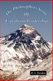 The Philosophers Stone of Expedition Leadership, W. A. Donkin, 1425954731