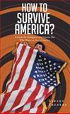 How to Survive America?, Steven Fazekas, 1481774735