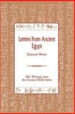 Letters from Ancient Egypt, Wente, Edward F., 1555404731