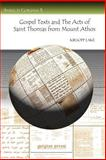 Gospel Texts and the Acts of Saint Thomas from Mount Athos, Lake, Kirsopp, 1593334737