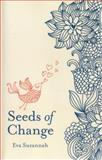 Seeds of Change, Eva Suzannah, 1780994737
