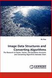 Image Data Structures and Converting Algorithms, Ke Xiao, 3843394733