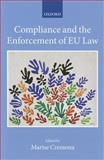 Compliance and the Enforcement of EU Law, Cremona, Marise, 019964473X