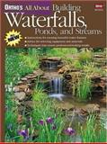 Ortho's All about Building Waterfalls, Ponds, and Streams, Ortho Books Staff, 0897214730