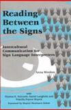 Reading Between the Signs : Intercultural Communication for Sign Language Interpreters, Midness, Anna and Holcomb, Thomas K., 1877864730