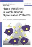 Phase Transitions in Combinatorial Optimization Problems : Basics, Algorithms and Statistical Mechanics, Hartmann, Alexander K. and Weigt, Martin, 3527404732