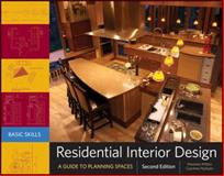 Residential Interior Design : A Guide to Planning Spaces, Mitton, Maureen and Nystuen, Courtney, 0470584734
