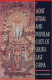 Taoist Ritual and Popular Cults of Southeast China, Dean, Kenneth, 0691044732
