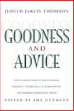 Goodness and Advice, Thomson, Judith Jarvis, 0691114730