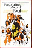 Personalities Around Paul, D. Edmond Hiebert, 0802464734