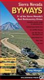 Sierra Nevada Byways, Tony Huegel, 0899974732