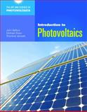 Introduction to Photovoltaics, John R. Balfour, 1449624731