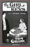 The Girl Behind the Keys, Tom Gallon and Arlene Young, 1551114739