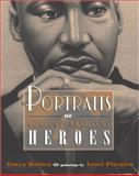 Portraits of African-American Heroes, Tonya Bolden, 014240473X
