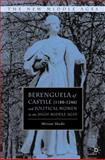 Berenguela of Castile (1180-1246) and Political Women in the High Middle Ages, Shadis, Miriam, 0312234732