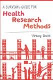 A Survival Guide for Health Research Methods, Ross, Tracy, 0335244734