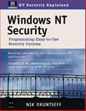 Windows NT Security : Programming Easy-to-Use Security Options, Okuntseff, Nik, 0879304731