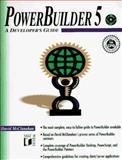 PowerBuilder 5 : A Developer's Guide, McClanahan, David, 1558514732