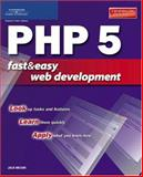 PHP 5 Fast and Easy Web Development 9781592004737