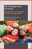 The Changing Faces of Ireland, , 946091473X