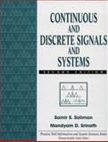 Continuous and Discrete Signals and Systems, Soliman, Samir S. and Srinath, Mandyam D., 0135184738