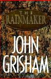 The Rainmaker, John Grisham, 0385424736