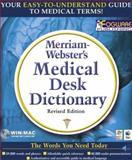 Merriam-Webster's Medical Desk Dictionary on CD-ROM, Merriam-Webster, 0877794731