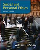 Social and Personal Ethics, Shaw, William H., 1133934730