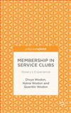 Membership in Service Clubs : Rotary's Experience, Wodon, Quentin and Wodon, Divya, 1137444738