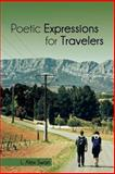 Poetic Expressions for Travelers, L. Alex Swan, 1466984732