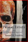 Primal Estate, Samuel Franklin, 1496134737